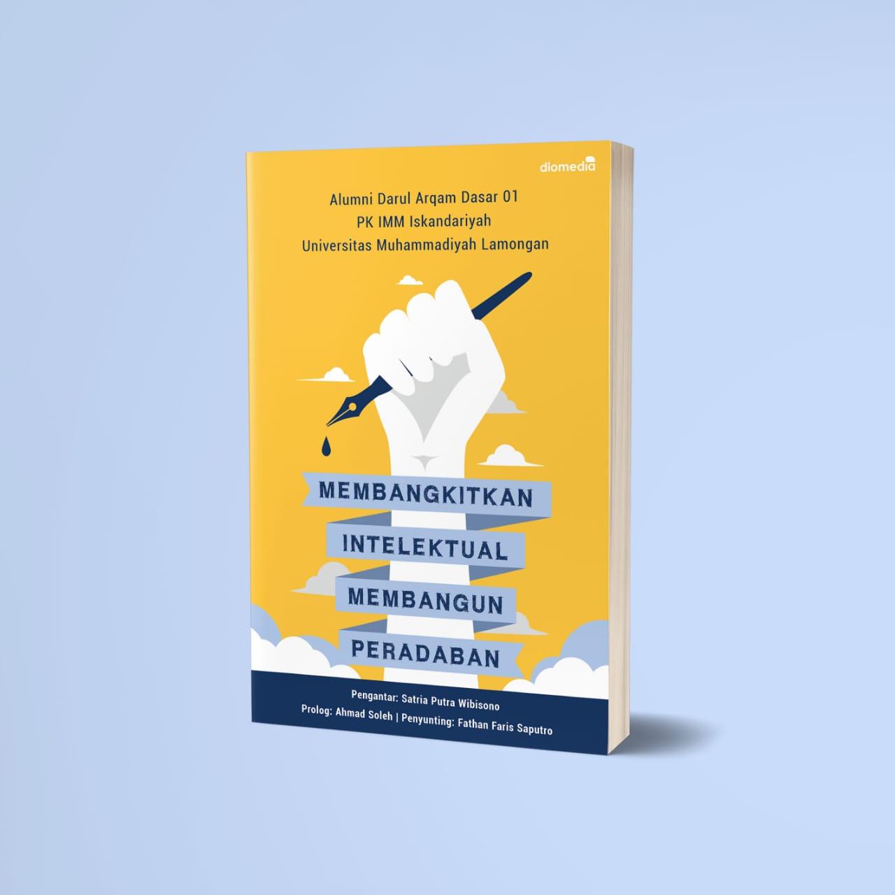 Tekuni Dunia Literasi, Alumni DAD 01 PK IMM Iskandariyah UMLA Terbitkan Buku